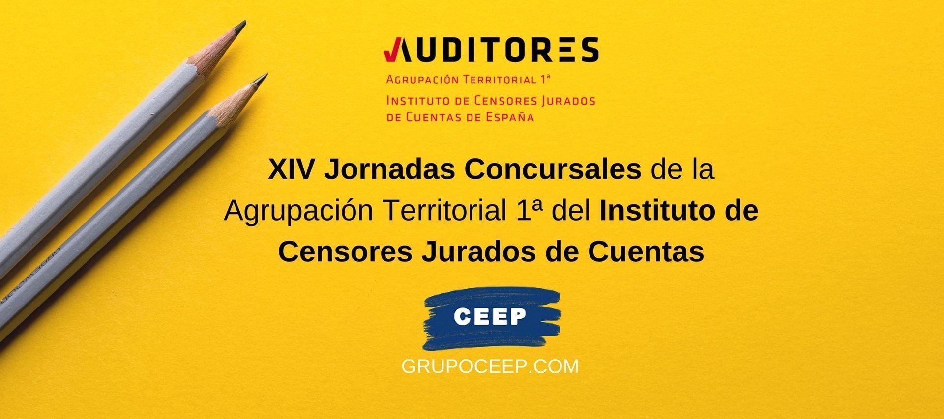 XIV Jornadas Concursales de la Agrupación Territorial 1ª del Instituto de Censores Jurados de Cuentas