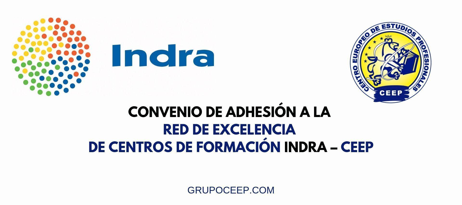 Convenio-de-adhesion-a-la-red-de-excelencia-de-Centro-de-Formacion-INDRA-CEEP